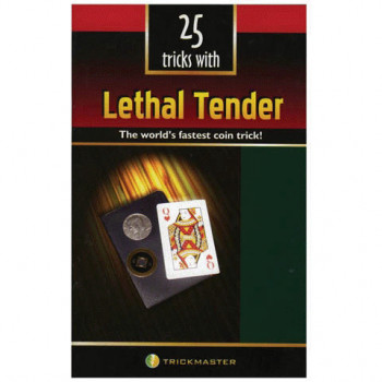 25 Tips and Tricks with Lethal Tender
