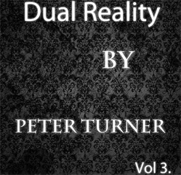 Dual Reality (Vol 3) by Peter Turner - eBook - DOWNLOAD