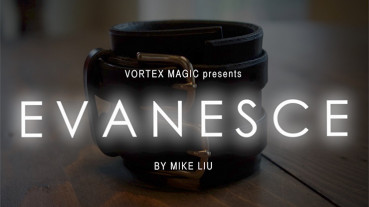 EVANESCE by Mike Liu and Vortex Magic - Bonus Ideas by Eric Chien - Zaubertrick