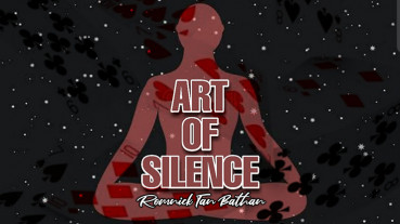 ART OF SILENCE by ROMNICK TAN BATHAN - Video - DOWNLOAD