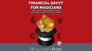 Financial Savvy for Magicians by Wolfgang Riebe - eBook - DOWNLOAD