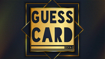 Guess Card by Esya G - Video - DOWNLOAD