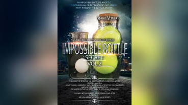 Impossible Bottle Secret VOL.2 by Mago Vituco - Video - DOWNLOAD