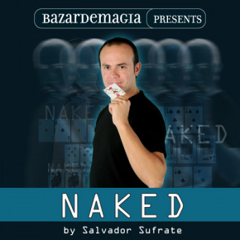 Naked (Gimmick and DVD) by Salvador Sufrate