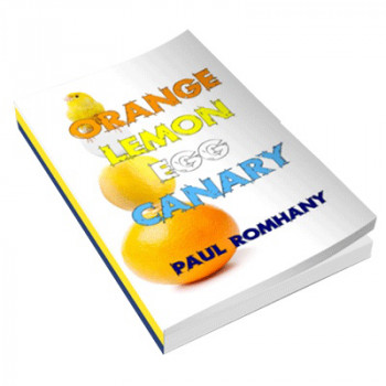 Orange, Lemon, Egg & Canary (Pro Series 9) by Paul Romhany - eBook - DOWNLOAD
