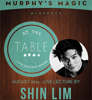 At the Table Live Lecture - Shin Lim 8/20/2014 - Video - DOWNLOAD