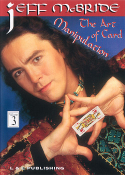 The Art Of Card Manipulation - Vol. 3 - DVD - Kartenmanipulation by Jeff Mc Bride