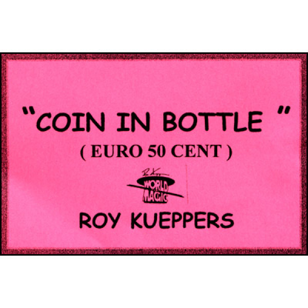 Faltmünze - Münze in Flasche - 50 Cent Coin in Bottle - Roy Kueppers - Zaubertrick
